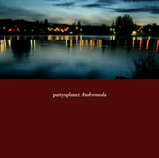 pattysplanet cd andromeda