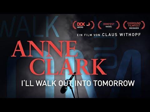 "Offizieller Kinotrailer ""Anne Clark - I'll Walk Out Into Tomorrow"""
