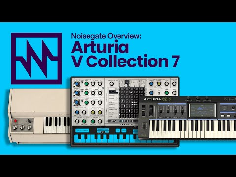 ARTURIA: V-Collection 7 Overview