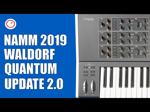 NAMM 2019: Waldorf Quantum 2.0 Synthesizer Kernel Synthesis Update | SYNTH ANATOMY
