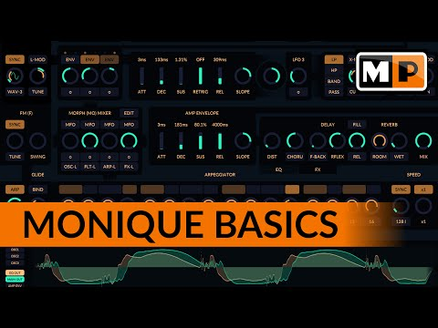 Monique Basics Tutorial (V2) - How This Synthesizer Works