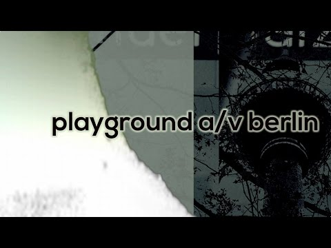playground av berlin 2016 - 11. - 14. aug 2016 - alex tv / lsb.TV trailer 02
