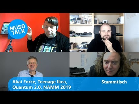 Namm 2019, MicroFreak, AKAI Force, Teenage IKEA - Stammtisch
