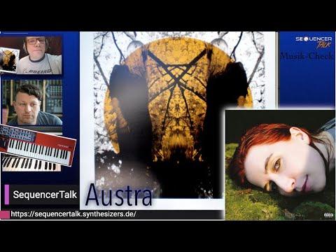 Austra -Feel it Break, Hirudin - SequencerTalk Musik-Check mit Goosebane & Moogulator