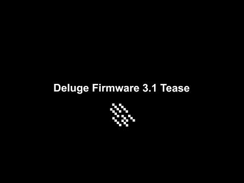 Deluge 3.1 Firmware Feature Tease
