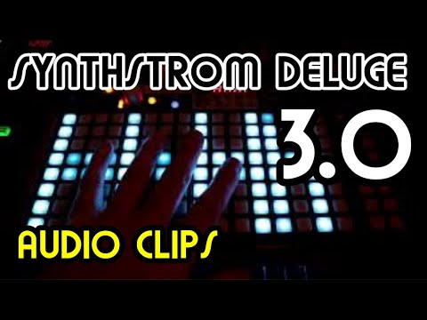 Audio Clips (3.0) // Synthstrom Deluge Tutorial