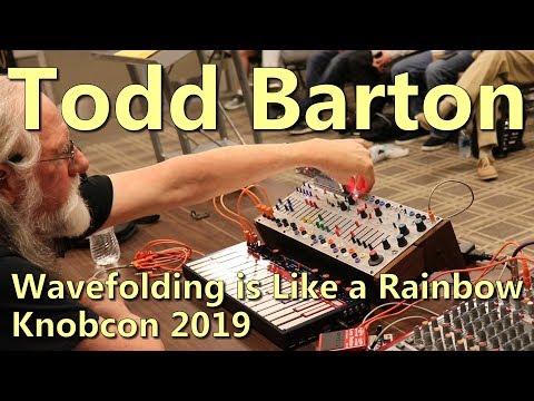Todd Barton - Wavefolding is Like a Rainbow   Knobcon 2019