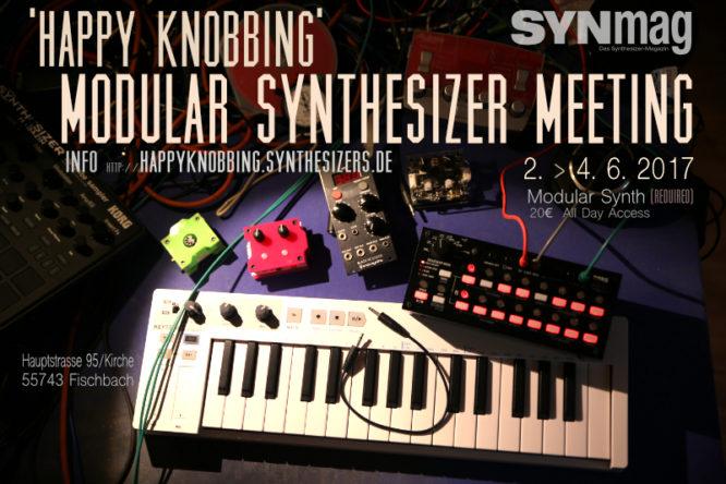 Happy Knobbing 2017 Modular Synthesizer Meeting