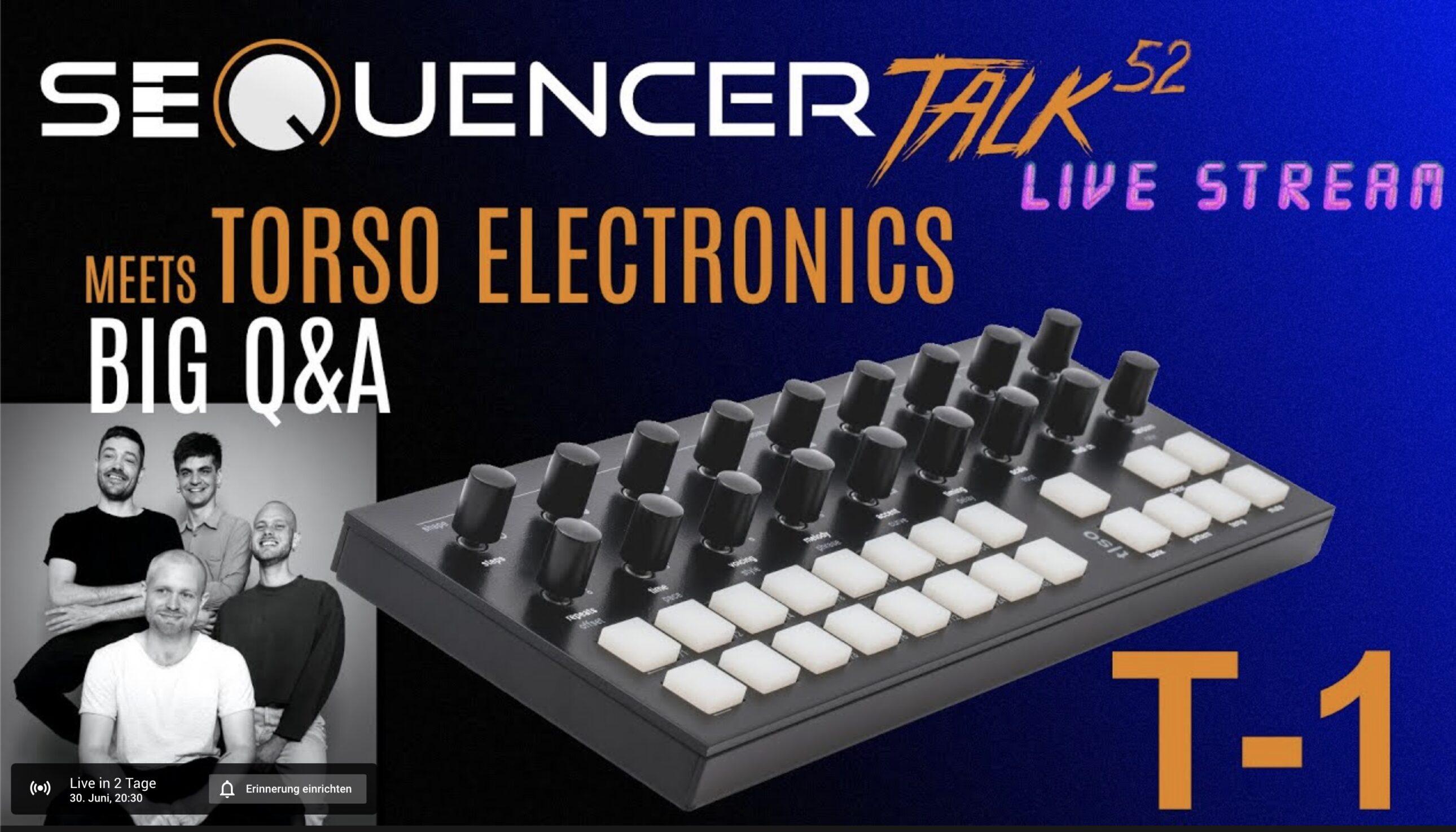 SequencerTalk 52 Torso Electronics
