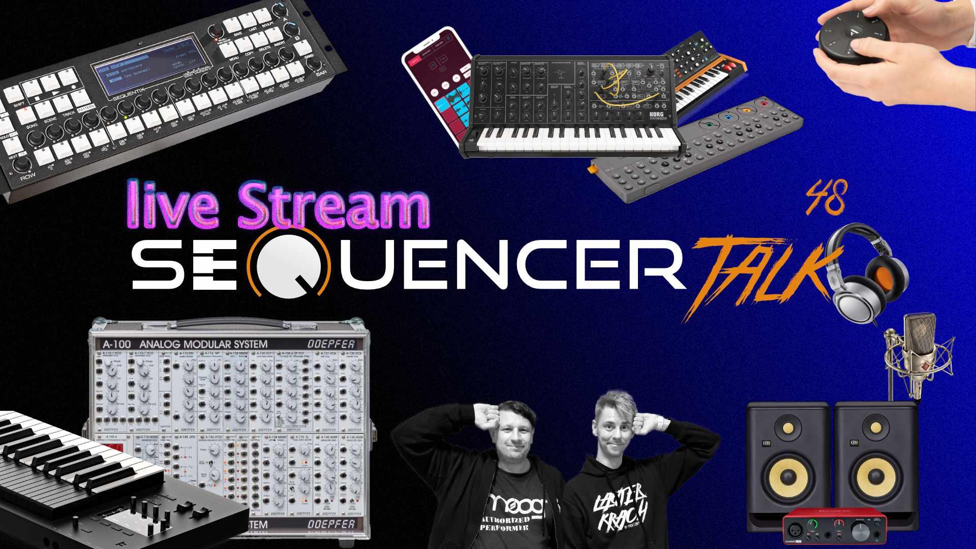 SequencerTalk 48