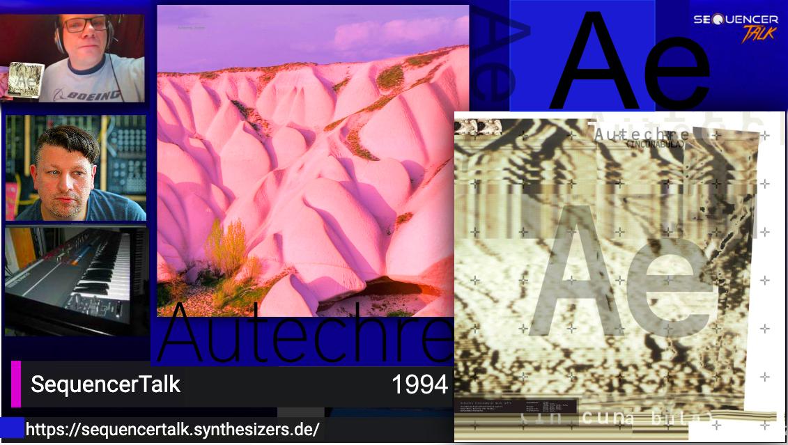 SequencerTalk MusikCheck - Autechre 1994 Amber & Incanabula